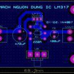 Mạch nguồn điều chỉnh dùng IC LM317