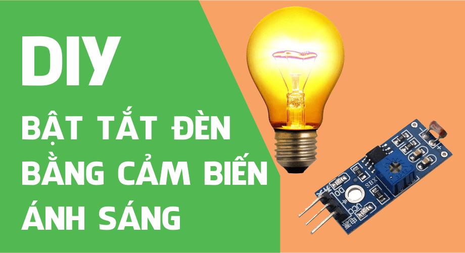 Bật Tắt Đèn bằng cảm biến ánh sáng sử dụng Arduino